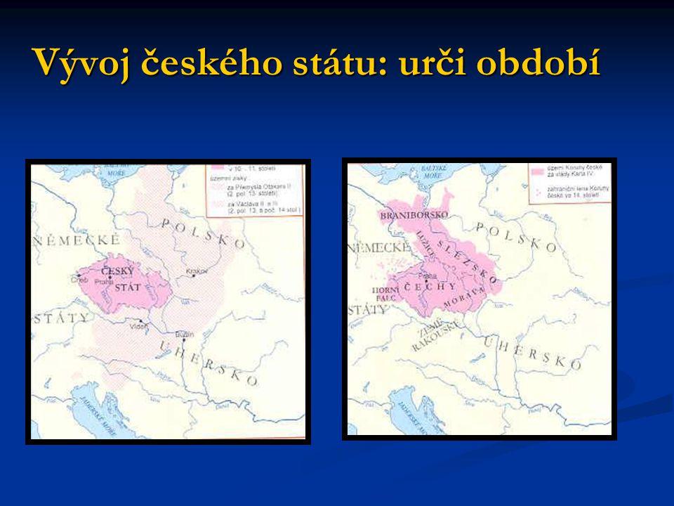Vývoj českého státu: urči období