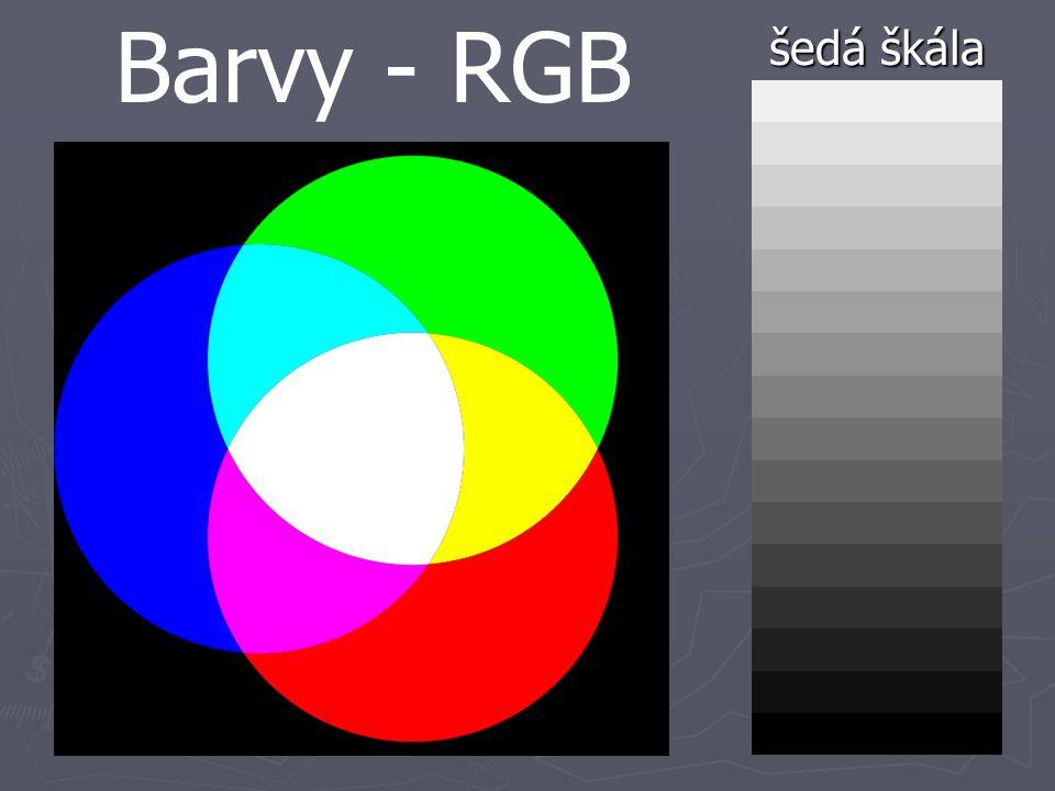 šedá škála Barvy - RGB