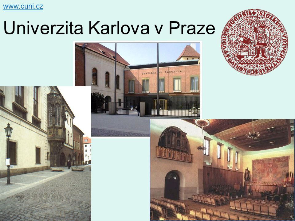 Univerzita Karlova v Praze www.cuni.cz