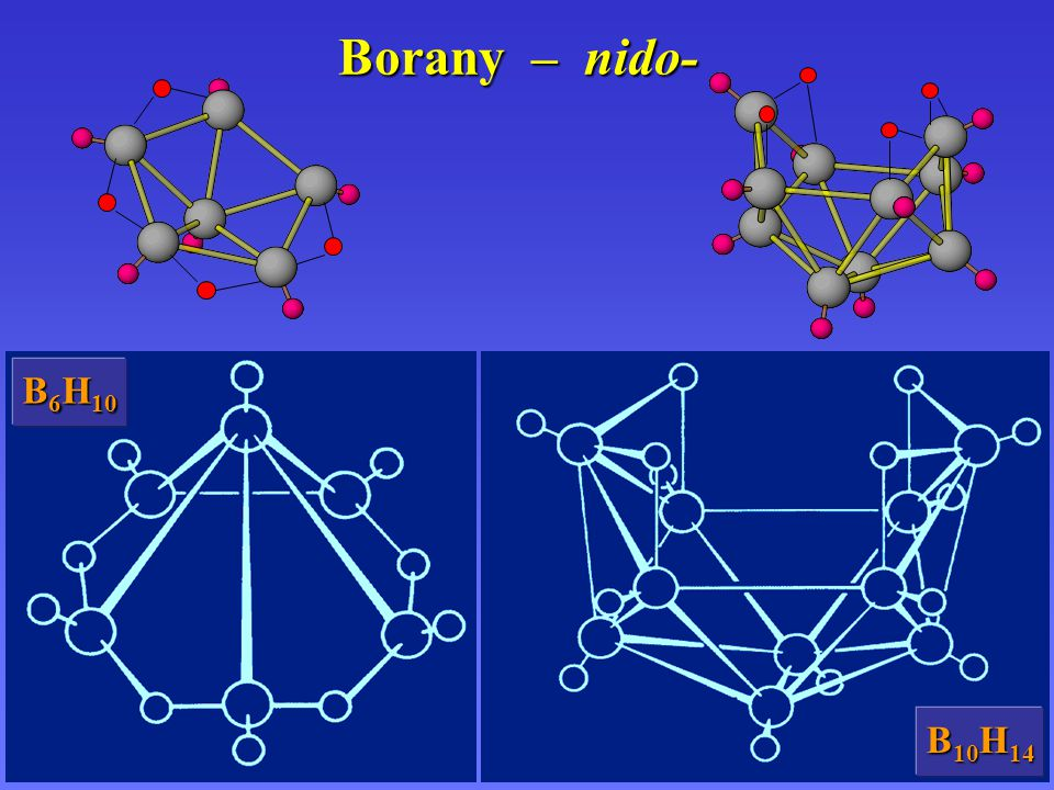 Borany – nido- B 6 H 10 B 10 H 14