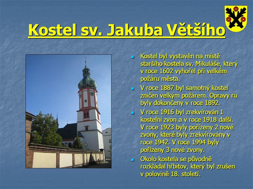 Kostel sv. Jakuba Většího Kostel byl vystavěn na místě staršího kostela sv. Mikuláše, který v roce 1602 vyhořel při velkém požáru města. Kostel byl vy