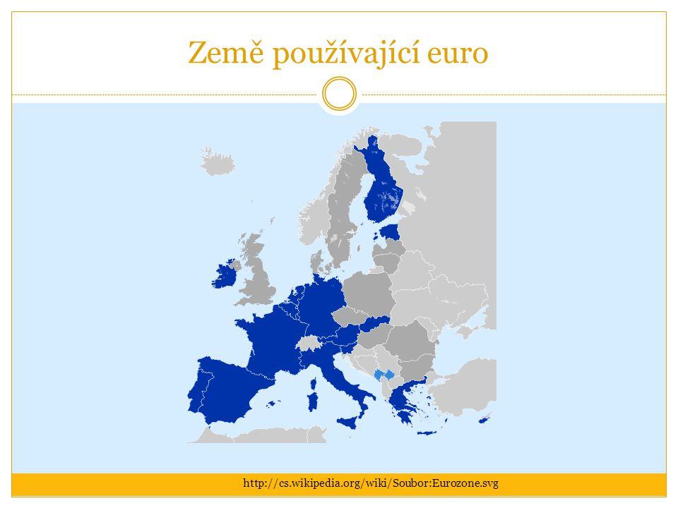 Země používající euro http://cs.wikipedia.org/wiki/Soubor:Eurozone.svg