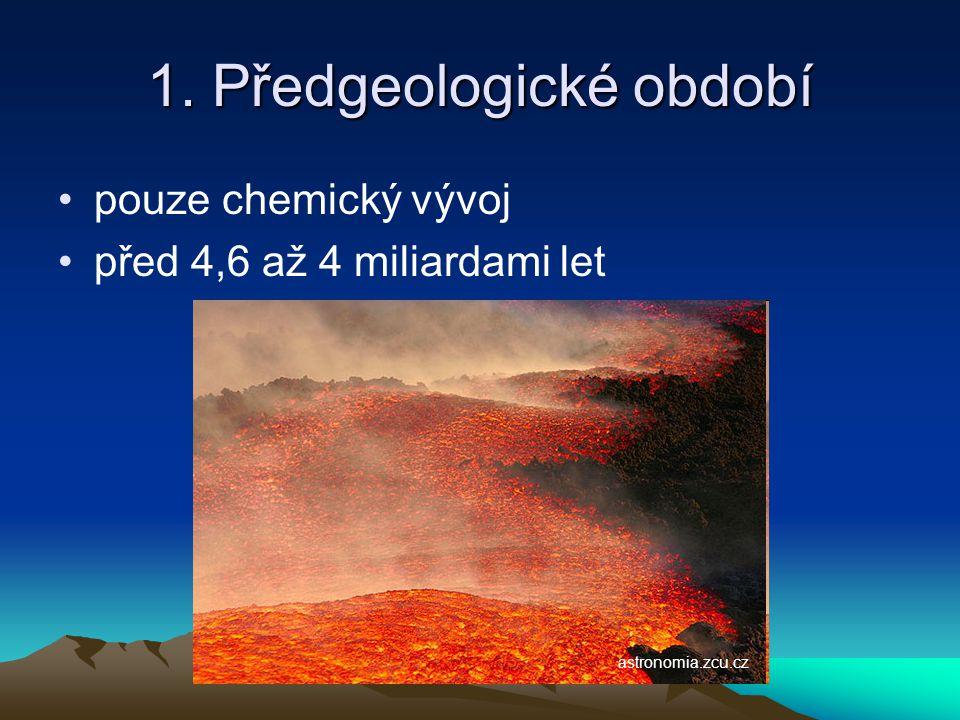 2. Prahory vznik primitivního života na Zemi před 4 až 2,5 miliardami let botany.natur.cuni.cz