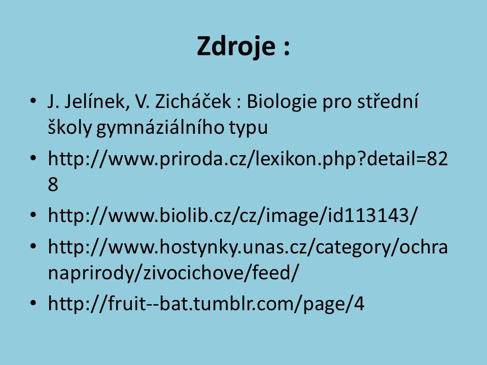 Zdroje : J. Jelínek, V.