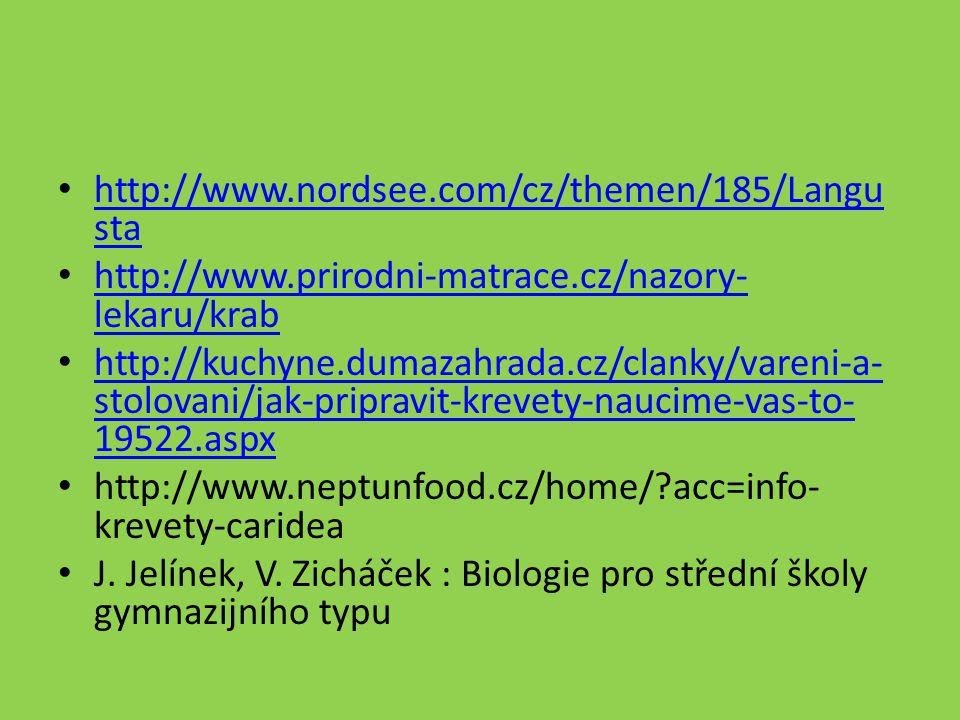 http://www.nordsee.com/cz/themen/185/Langu sta http://www.nordsee.com/cz/themen/185/Langu sta http://www.prirodni-matrace.cz/nazory- lekaru/krab http: