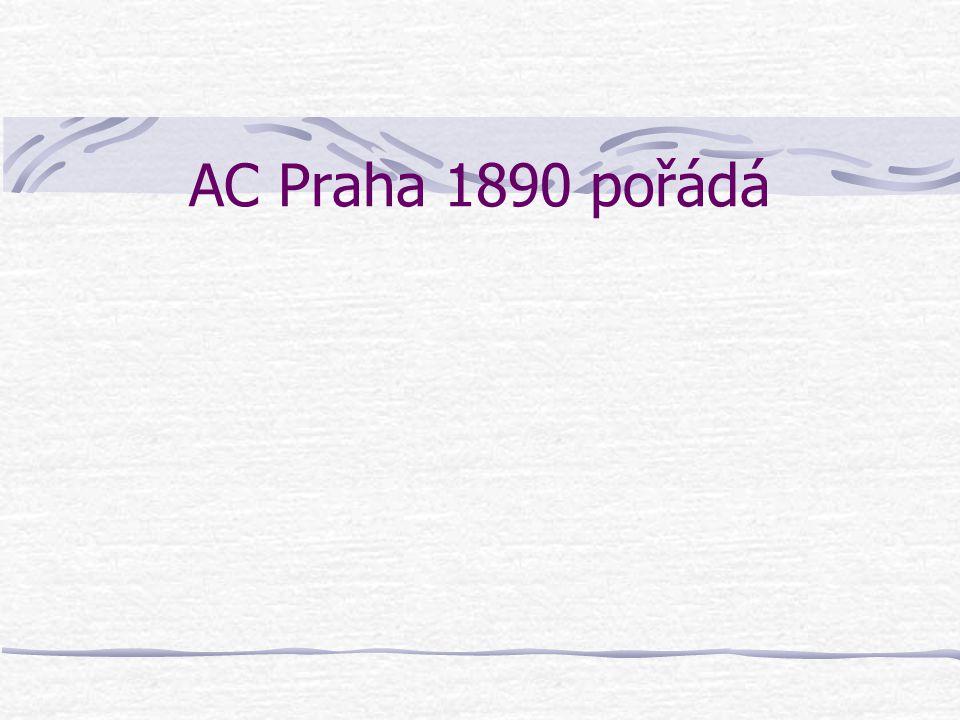 AC Praha 1890 pořádá