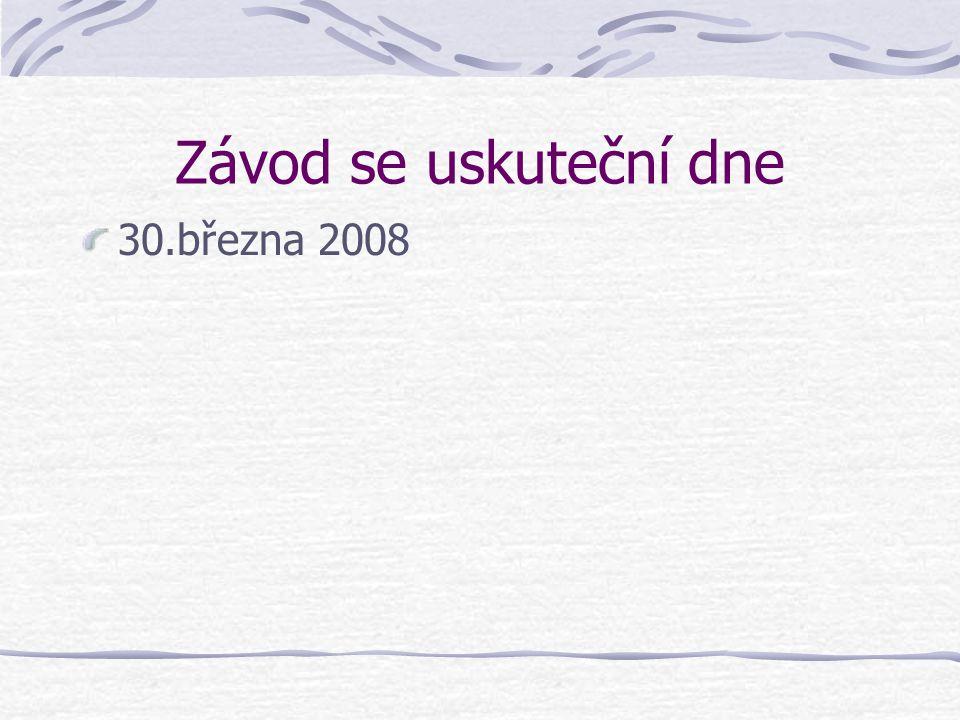 Závod se uskuteční dne 30.března 2008