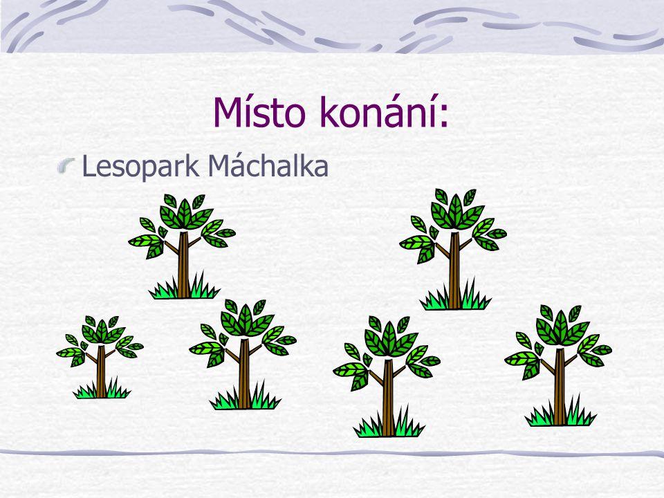 Místo konání: Lesopark Máchalka