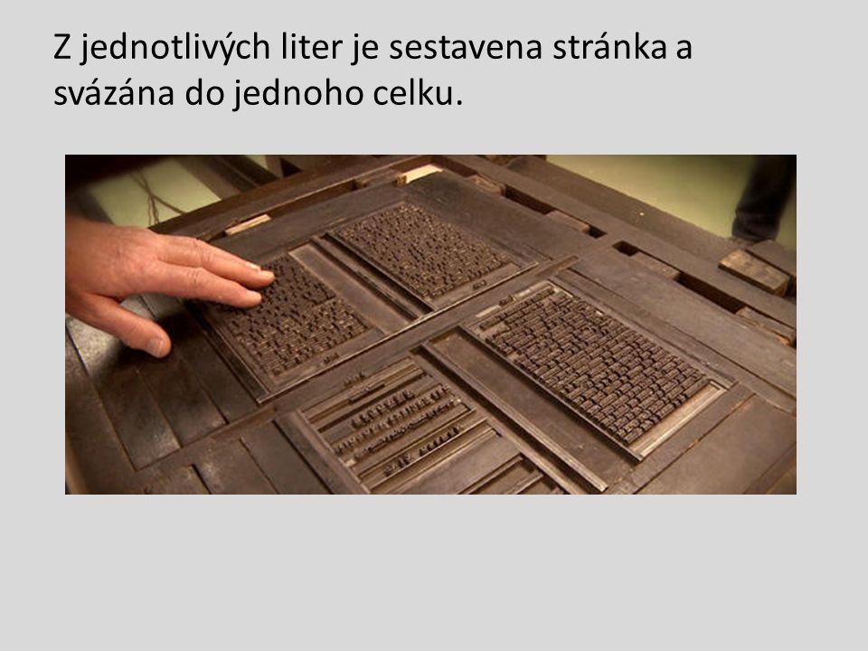 Z jednotlivých liter je sestavena stránka a svázána do jednoho celku.
