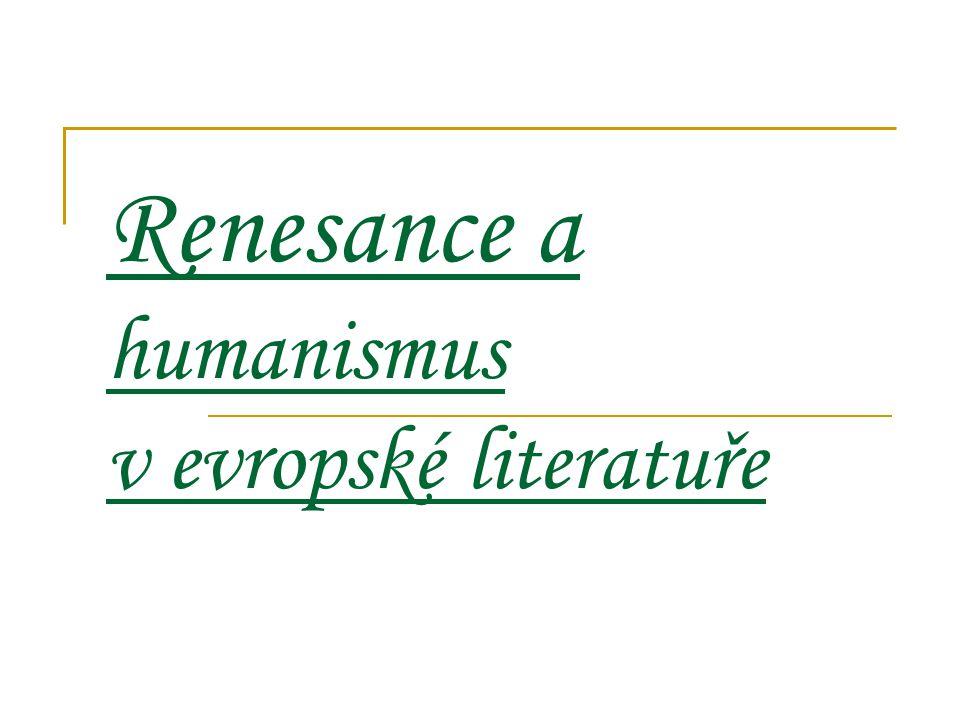 Renesance a humanismus v evropské literatuře