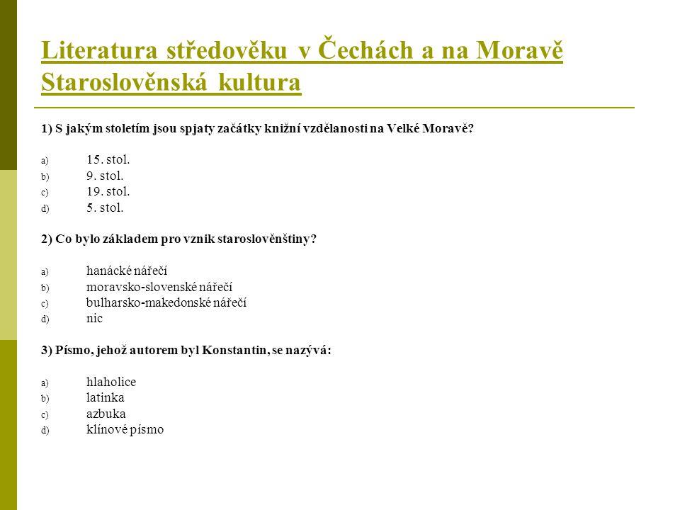 Literatura středověku v Čechách a na Moravě Staroslověnská kultura 4) Co obsahuje Zákon sudnyj ljudem.