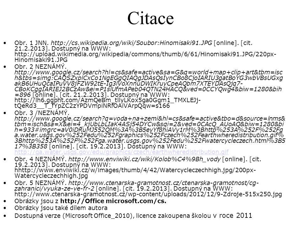 Citace Obr. 1 JNN. http://cs.wikipedia.org/wiki/Soubor:Hinomisaki91.JPG [online]. [cit. 21.2.2013]. Dostupný na WWW: http://upload.wikimedia.org/wikip