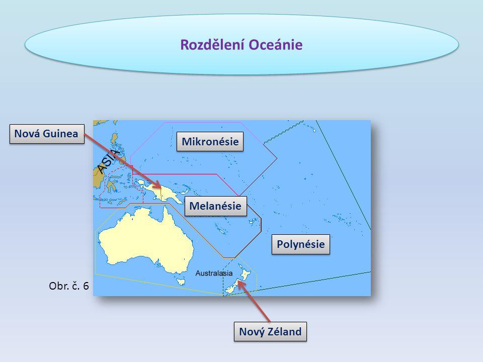 Šalamounovy ostrovy, Fidži, Nová Kaledonie Mariany, Marshallovy ostrovy, Gilbertovy ostrovy Havajské ostrovy, Markézy, Liniové ostrovy Melanésie Mikronésie Polynésie Podle mapy určete, do jaké oblasti patří tato souostroví: