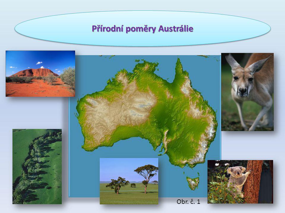 Přírodní poměry Austrálie Obr. č. 1