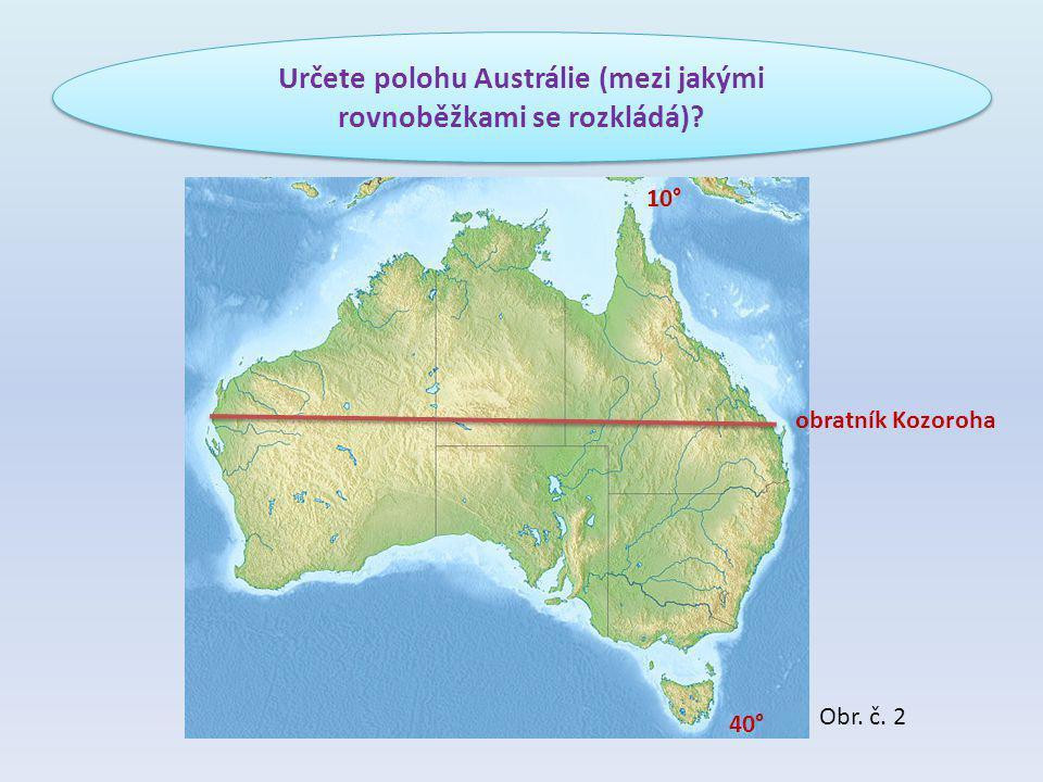 Austrálie leží v: ototototropickém pásu suché tropy (většina území – vnitrozemí, Z, vysoké teploty, minimum srážek) střídavě vlhké tropy (S a SV, střídání období sucha a období dešťů) ososososubtropickém pásu (J) omomomomírném pásu (Tasmánie) Podle zeměpisné polohy určete, v jakých podnebných pásech Austrálie leží, a charakterizujte podnebí.