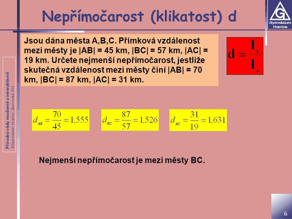Přírodní vědy moderně a interaktivně ©Gymnázium Hranice, Zborovská 293 Hustota H Udává počet km tras na 100 km 2 (km/100 km 2 ).