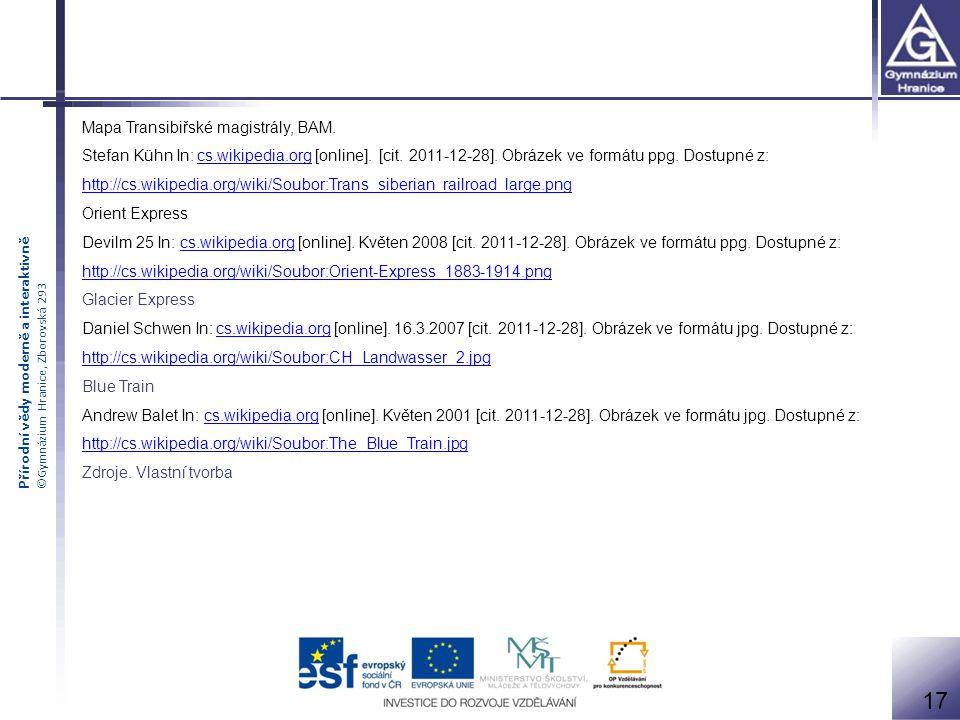Přírodní vědy moderně a interaktivně ©Gymnázium Hranice, Zborovská 293 Mapa Transibiřské magistrály, BAM.