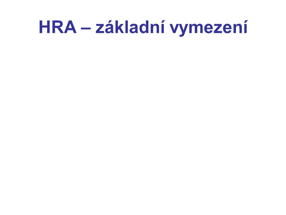 HRA – základní vymezení