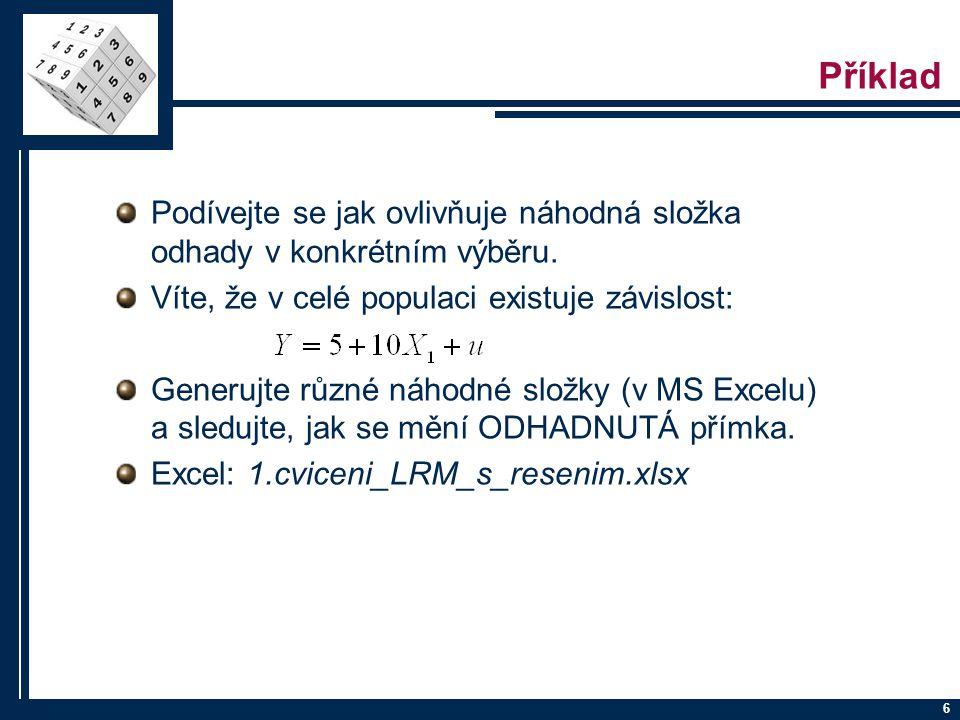 7 Zápis KLRM po složkách -k = počet exogenních proměnných v modelu -k + 1 = počet odhadovaných parametrů -n = počet pozorování, která máme k dispozici -Endogenní = Vysvětlovaná proměnná -Exogenní = Vysvětlující proměnné -Predeterminované = Exogenní + Endogenní zpožděné
