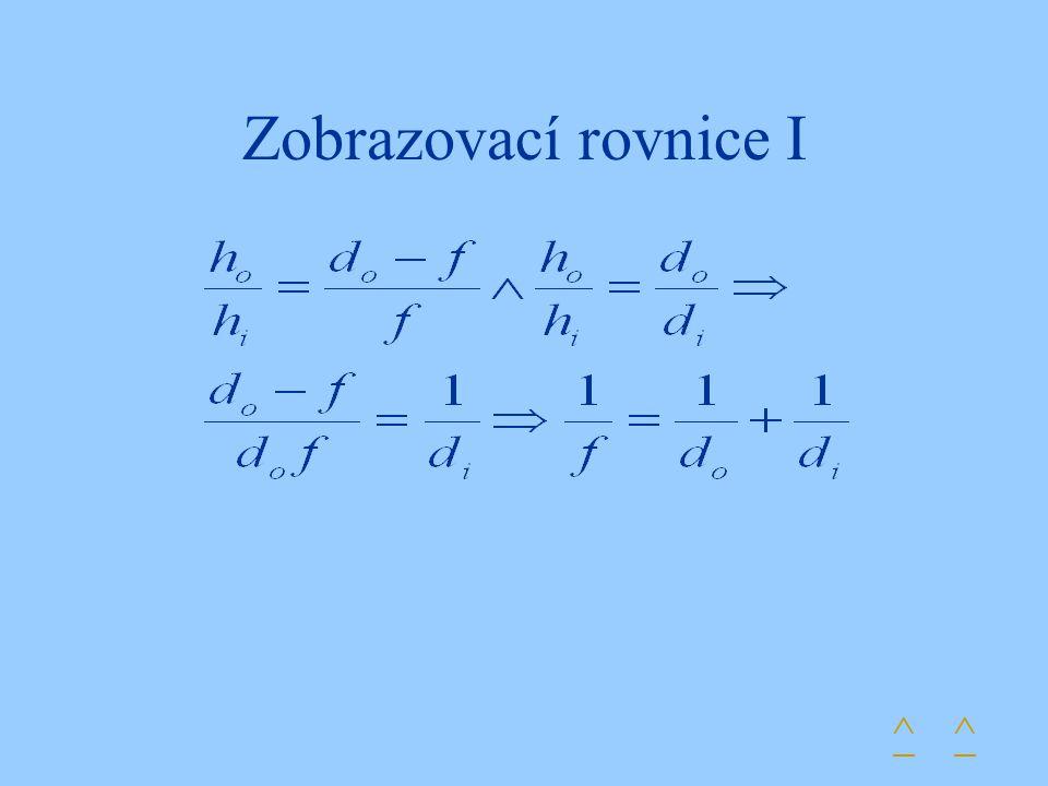 Zobrazovací rovnice I ^^