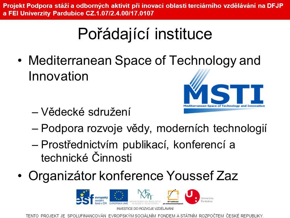 Projekt Podpora stáží a odborných aktivit při inovaci oblasti terciárního vzdělávání na DFJP a FEI Univerzity Pardubice CZ.1.07/2.4.00/17.0107 Konference Název –4th International Conference on Multimedia Computing and Systems – ICMCS'14 Indexace –2011/2012 – Scopus, ISI, IEEE Xplore –2013 – v procesu Místo konání –Hotel Kenzi Farah, Marrakech, Maroco TENTO PROJEKT JE SPOLUFINANCOVÁN EVROPSKÝM SOCIÁLNÍM FONDEM A STÁTNÍM ROZPOČTEM ČESKÉ REPUBLIKY.