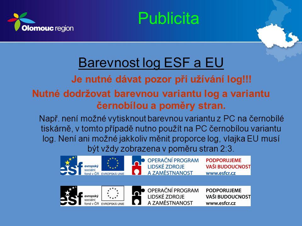 Publicita Nově budou za nedodržování Manuálu pro publicitu uplatňovány sankce dle bodu 10.3 Smlouvy!!.