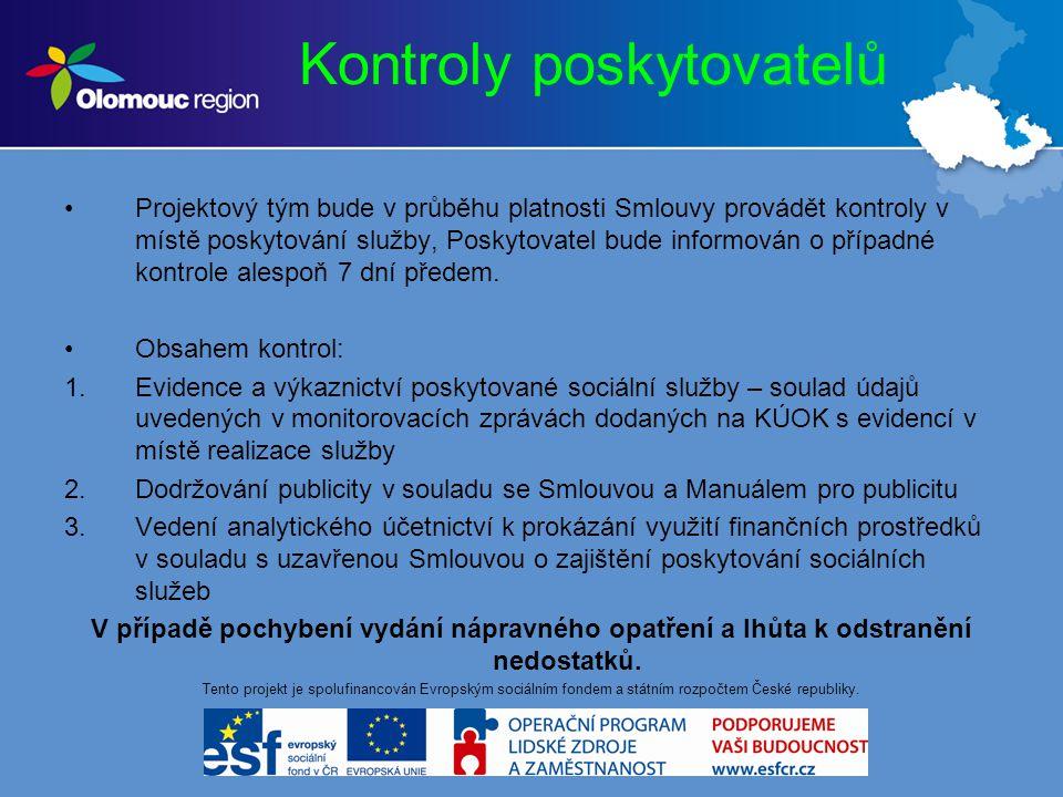 Děkuji za pozornost Tento projekt je spolufinancován Evropským sociálním fondem a státním rozpočtem České republiky.