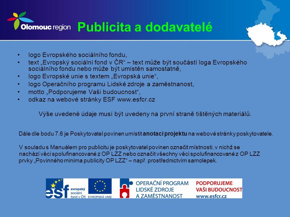 Loga dodavatelů Dle Manuálu pro publicitu, str.11 se nesmí loga dodavatelů používat.