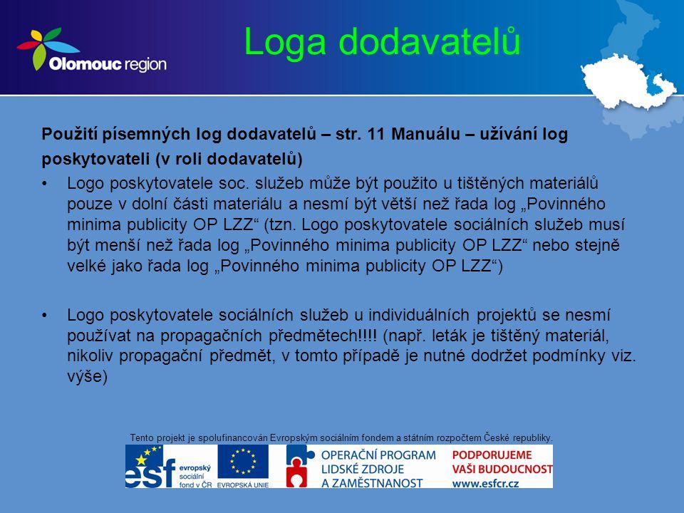 Loga dodavatelů Použití písemných log dodavatelů – str.