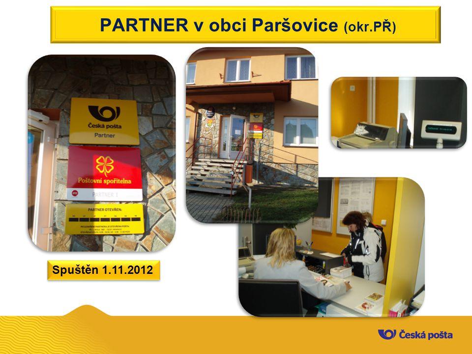 PARTNER v obci Paršovice (okr.PŘ) Spuštěn 1.11.2012