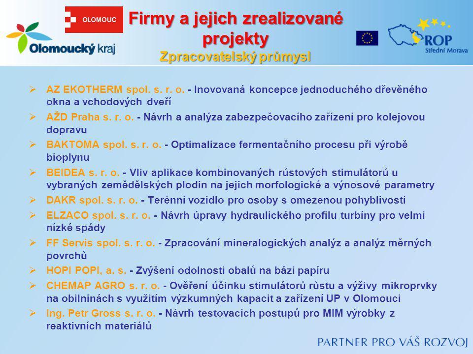 Firmy a jejich zrealizované projekty Zpracovatelský průmysl  AZ EKOTHERM spol. s. r. o. - Inovovaná koncepce jednoduchého dřevěného okna a vchodových