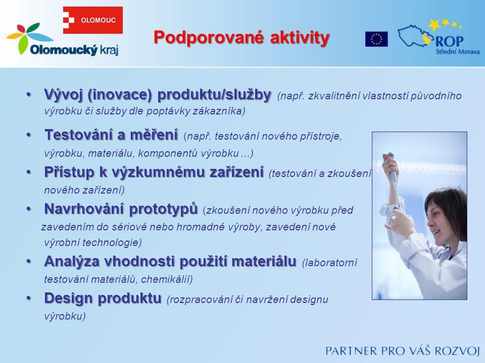 Vývoj (inovace) produktu/službyVývoj (inovace) produktu/služby (např. zkvalitnění vlastností původního výrobku či služby dle poptávky zákazníka) Testo