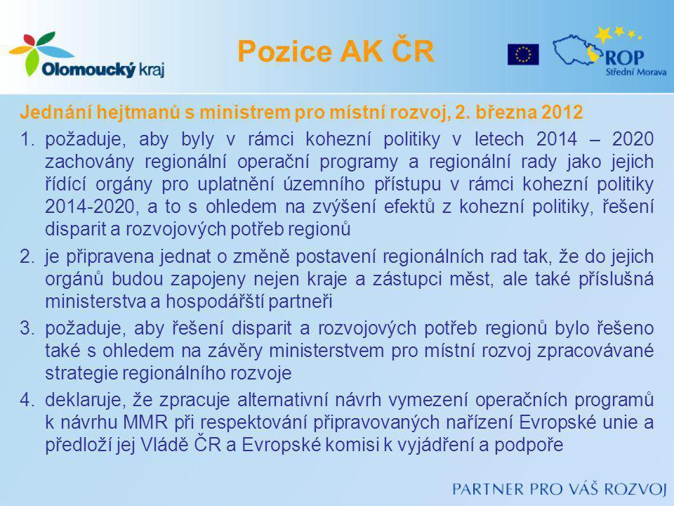 Jednání hejtmanů s ministrem pro místní rozvoj, 2. března 2012 1.požaduje, aby byly v rámci kohezní politiky v letech 2014 – 2020 zachovány regionální