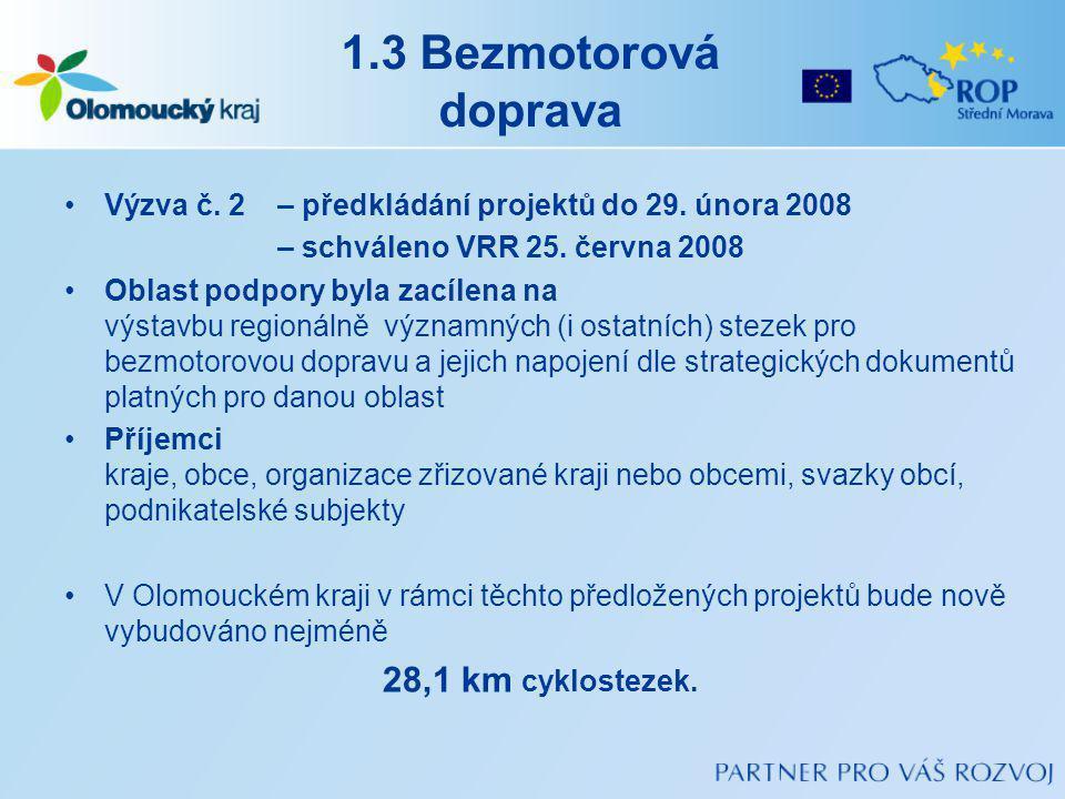 1.3 Bezmotorová doprava Výzva č.2 – předkládání projektů do 29.