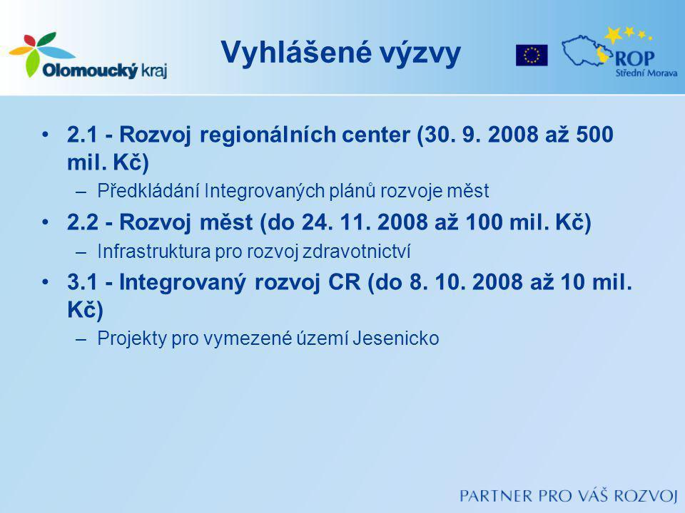 Vyhlášené výzvy 2.1 - Rozvoj regionálních center (30.