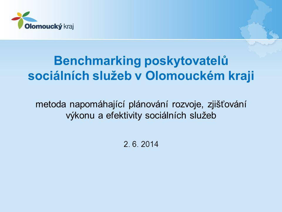 Benchmarking poskytovatelů sociálních služeb v Olomouckém kraji 1.Přínos benchmarkingu 2.Vykazování za rok 2013 a plán na rok 2014 3.Metodika a sbírané hodnoty