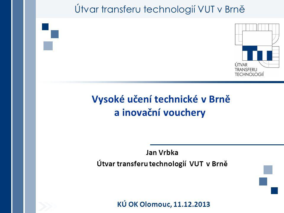 Brno University of Technology Inovační vouchery na VUT 1)Možnosti nabídky spolupráce s podniky prakticky ve všech inženýrských oblastech z důvodu širokého odborného profilu univerzity, i v oblastech mezioborových – mechatronika, biomechanika, biomedicínské inženýrství, atd.