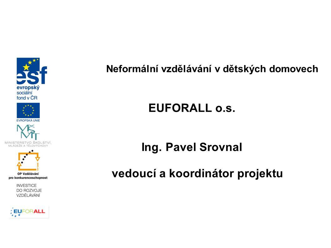 Neformální vzdělávání v dětských domovech EUFORALL o.s.
