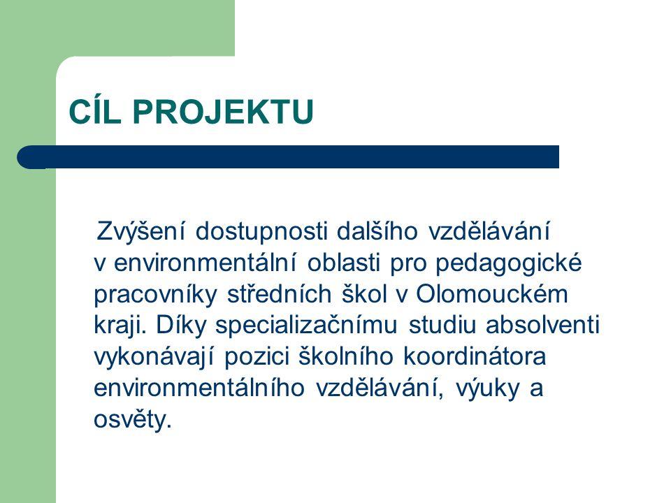 Hlavní cílová skupina Pedagogičtí pracovníci středních škol Olomouckého kraje.