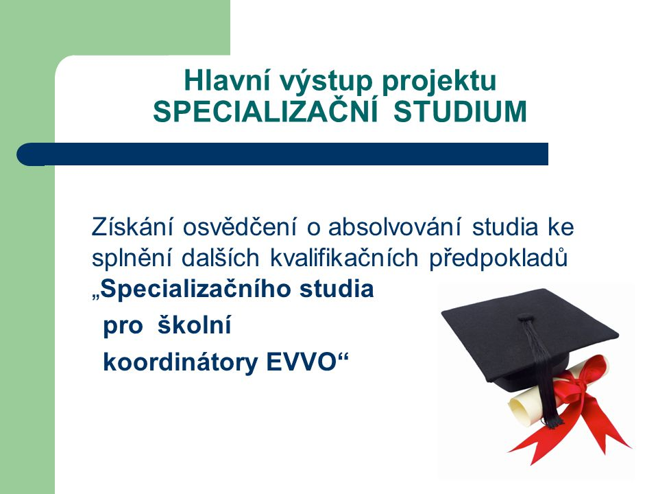Další výstupy projektu certifikovaní školní koordinátoři EVVO Naučné DVD