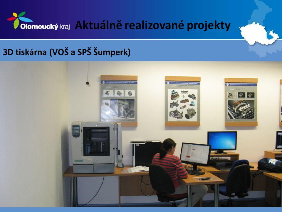 Aktuálně realizované projekty 3D tiskárna (VOŠ a SPŠ Šumperk)