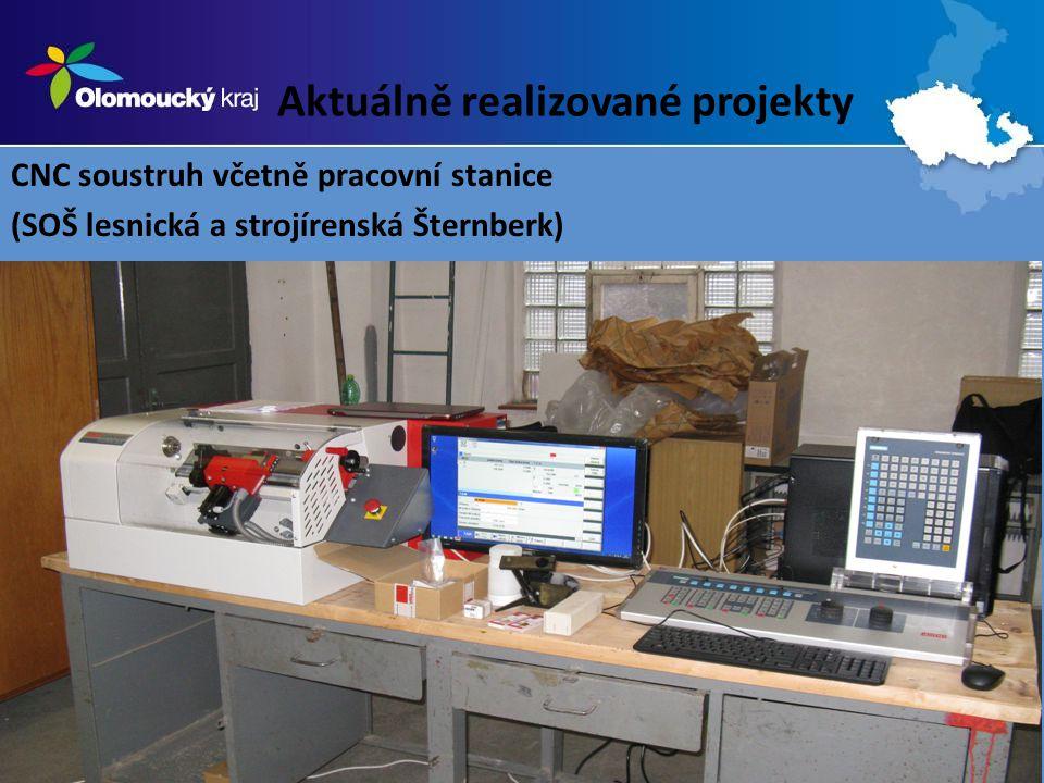 Aktuálně realizované projekty CNC soustruh včetně pracovní stanice (SOŠ lesnická a strojírenská Šternberk)