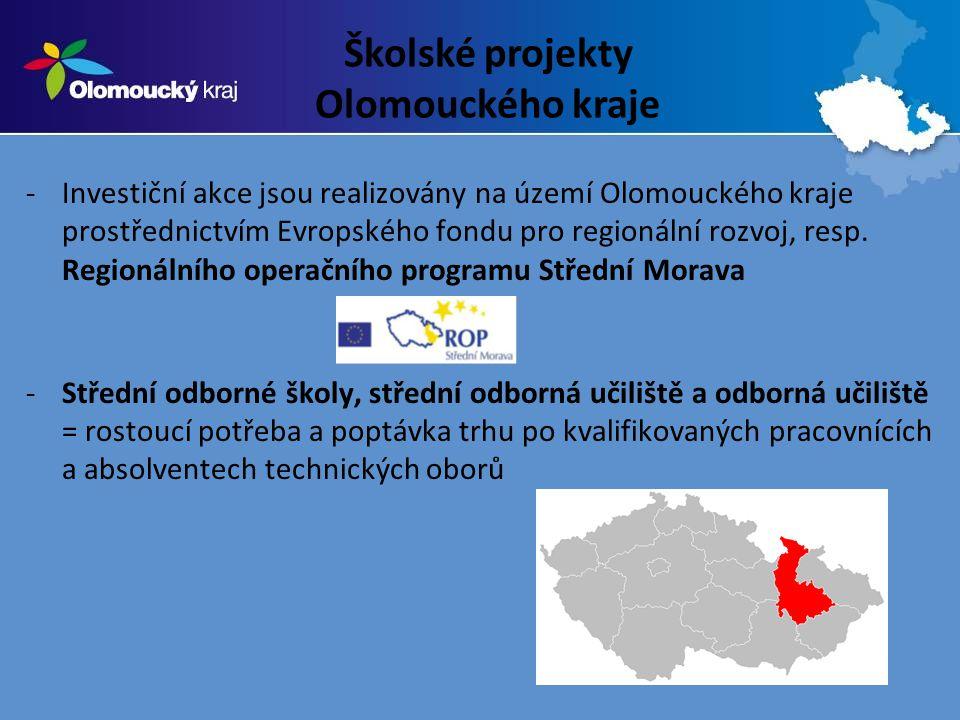 Školské projekty Olomouckého kraje -Investiční akce jsou realizovány na území Olomouckého kraje prostřednictvím Evropského fondu pro regionální rozvoj, resp.