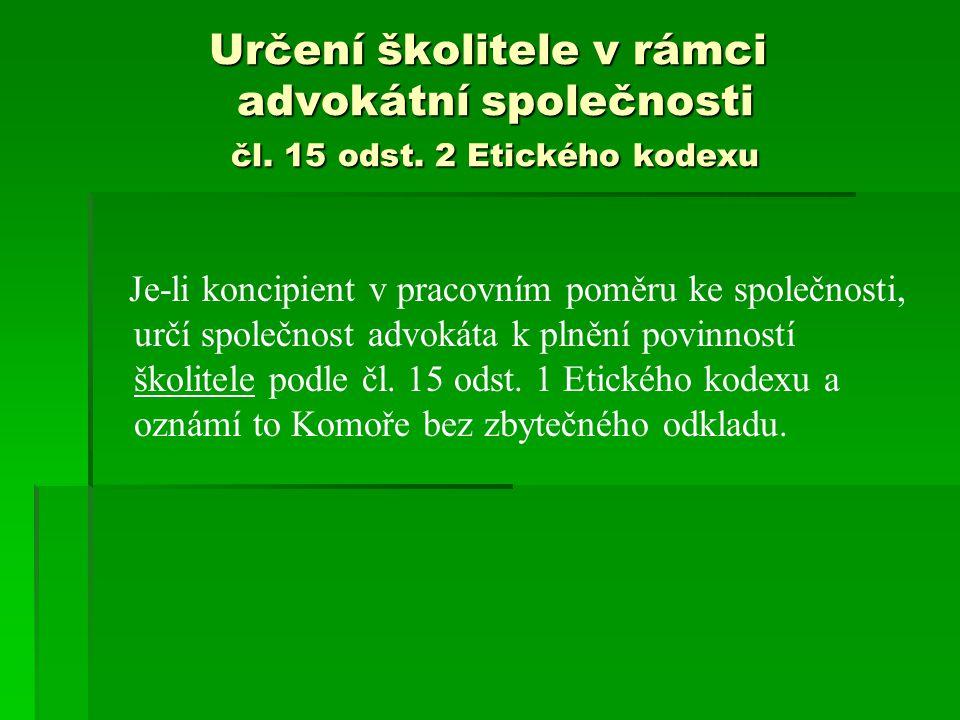 Určení školitele v rámci advokátní společnosti čl.