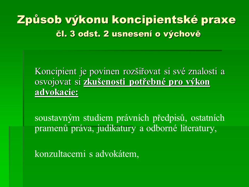 Způsob výkonu koncipientské praxe čl.3 odst.