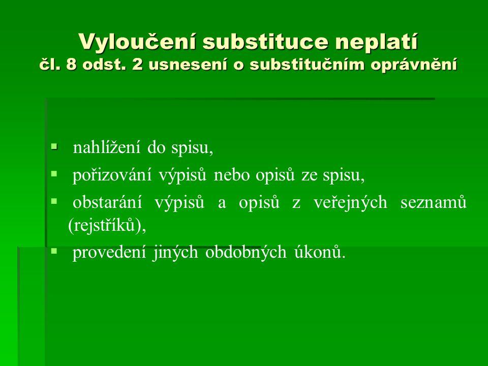 Vyloučení substituce neplatí čl.8 odst.