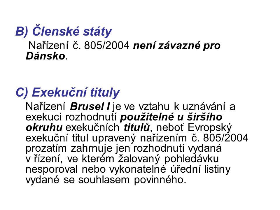Věcná a místní příslušnost soudu – příloha II., čl.