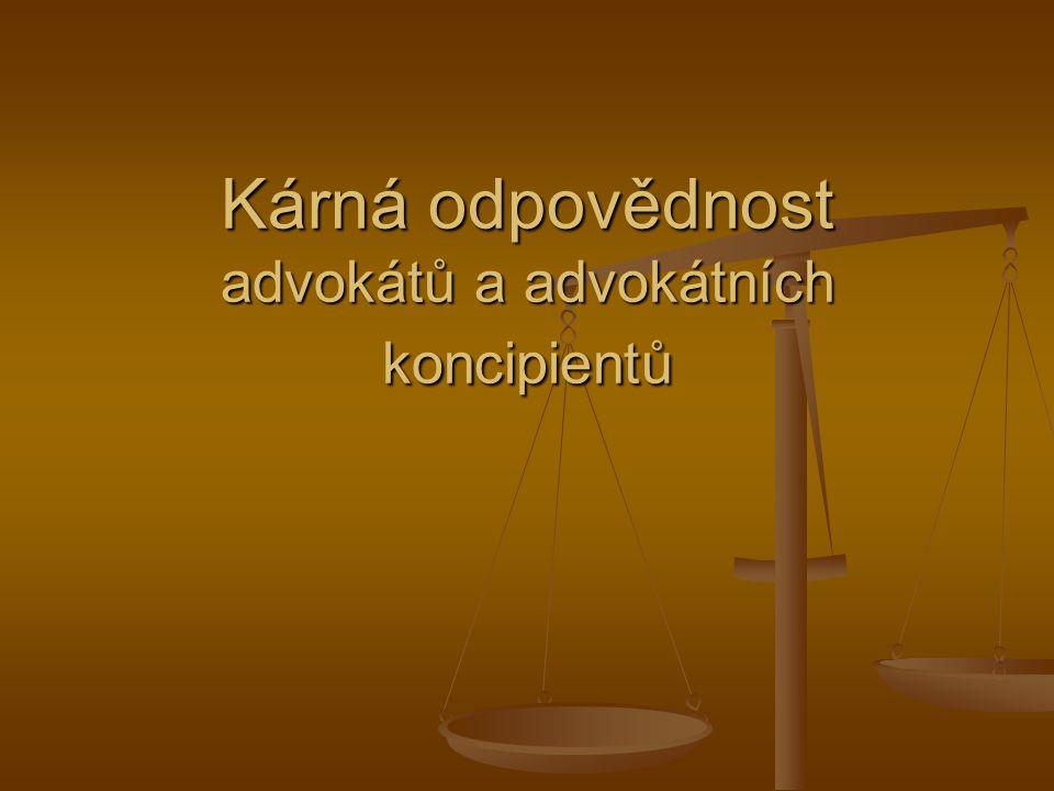Kárná odpovědnost advokátů a advokátních koncipientů