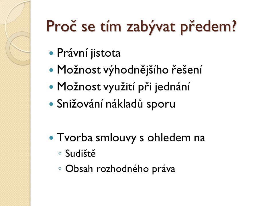 Příklad Vztah mezi obchodníky – ČR a Slovensko Rok 2005 Prodávající Slovák EXW INCOTERMS 2000 (Varšava) Nárok na náhradu škody Žaluje Slovák Kde.