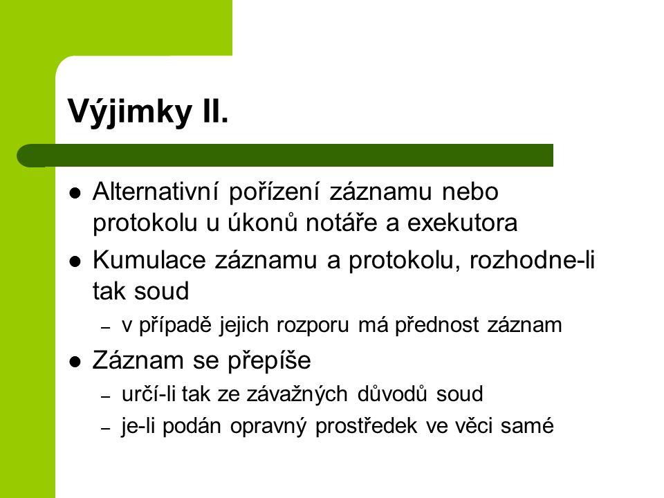 Výjimky II.